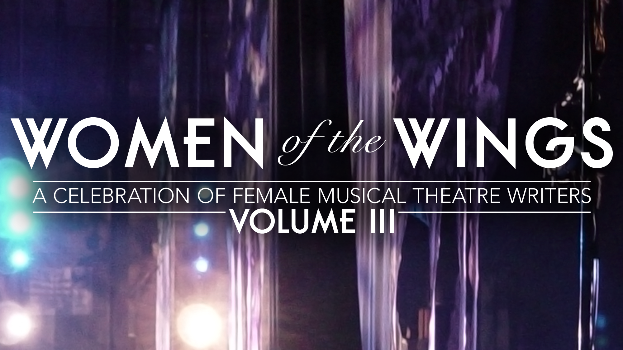 Women of The Wings Volume III: A Celebration of Female Musical Theatre Writers logo